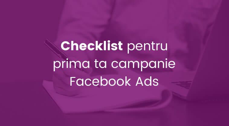 Blog Netlogiq - Checklist pentru prima ta campanie pe Facebook Ads