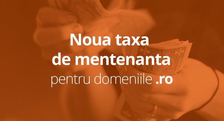noua taxa de mentenanta domenii .ro